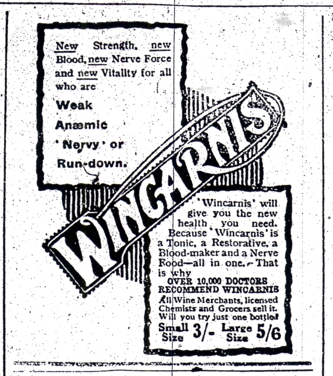 Tonic wines are not recommended as treatment by today's doctors but that was not the case in 1919 as shown by this Courier advert.